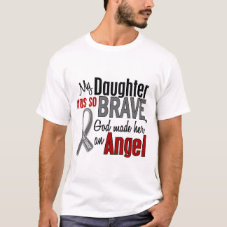 My Daughter Is An Angel 1 Brain Cancer T-Shirt
