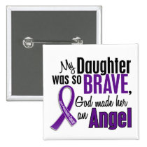 My Daughter Is An Angel Pancreatic Cancer Pinback Button