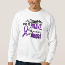 My Daughter Is An Angel Pancreatic Cancer Sweatshirt