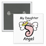 My Daughter is an Angel Pin