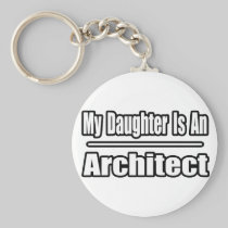 My Daughter Is An Architect Basic Round Button Keychain