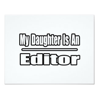 My Daughter Is An Editor Card