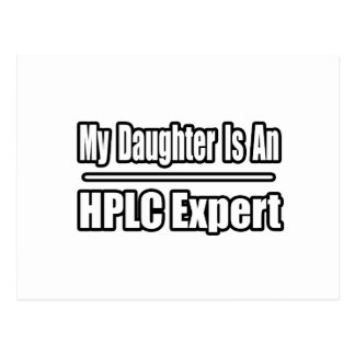 My Daughter Is An HPLC Expert Post Cards