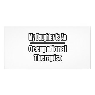 My Daughter Is An Occupational Therapist Card