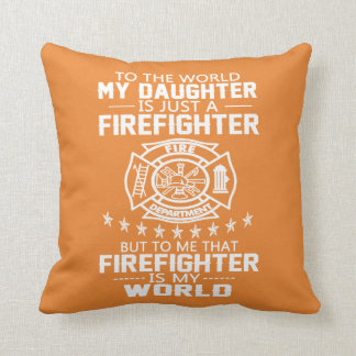 MY DAUGHTER IS FIREFIGHTER THROW PILLOW