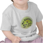My Daughter Is Kind Of A Big Deal Tees