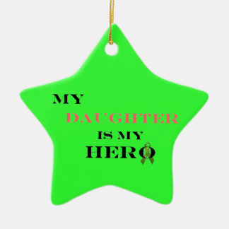 My Daughter Is My Hero Ornament
