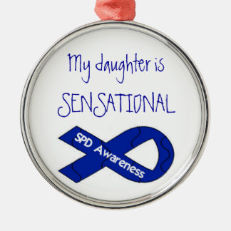 My Daughter Is Sensational SPD Awareness Ornament