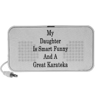 My Daughter Is Smart Funny And A Great Karateka Notebook Speaker