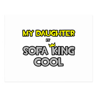 My Daughter Is Sofa King Cool Postcard