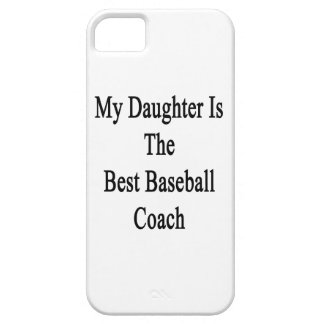My Daughter Is The Best Baseball Coach iPhone 5 Cover