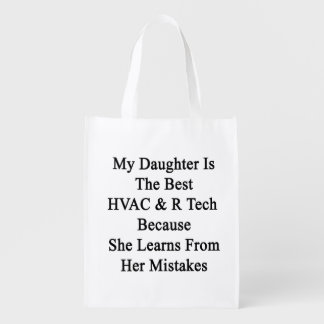 My Daughter Is The Best HVAC R Tech Because She Le Reusable Grocery Bag