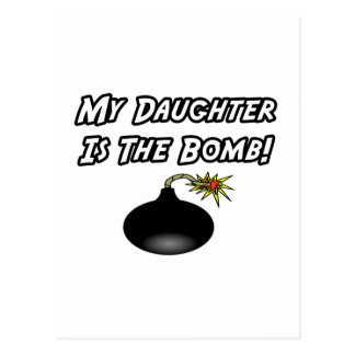 My Daughter Is The Bomb Postcard