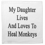 My Daughter Lives And Loves To Heal Monkeys Printed Napkin