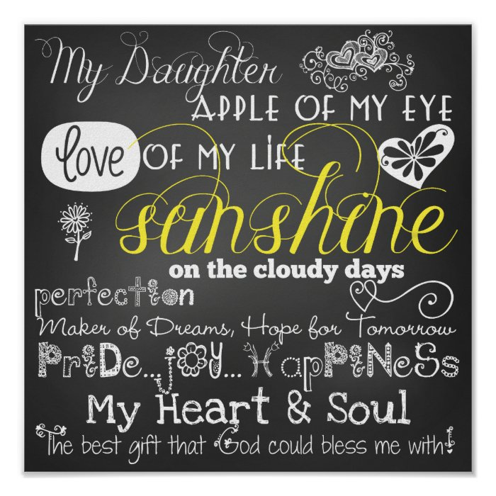 I Love You Quotes: My Daughter Love And Inspiration Poster