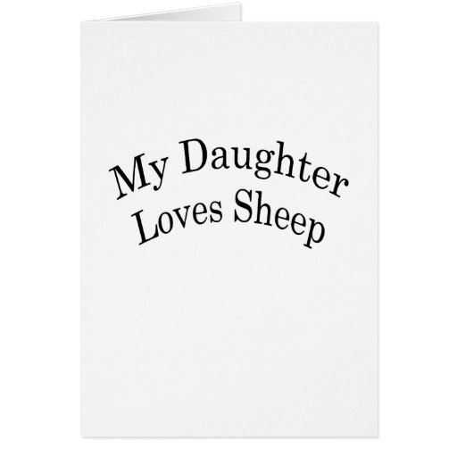 My Daughter Loves Sheep Stationery Note Card