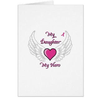 My Daughter My Hero Wings and Heart 2 Card