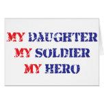 My daughter, my soldier, my hero greeting card