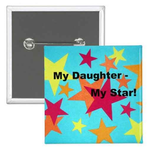 My Daughter, My Star Pins
