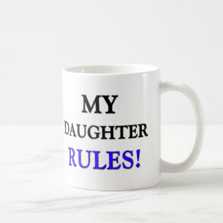 My Daughter Rules Classic White Coffee Mug