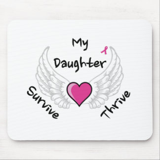 My Daughter - Survive Thrive Mouse Pad