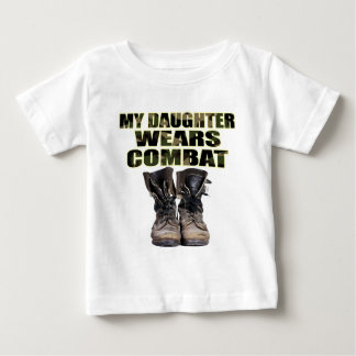 My Daughter Wears Combat Boots Baby T-Shirt