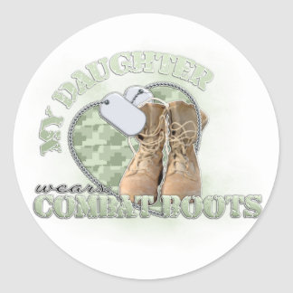My Daughter wears Combat Boots Classic Round Sticker