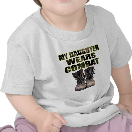 My Daughter Wears Combat Boots Tshirts