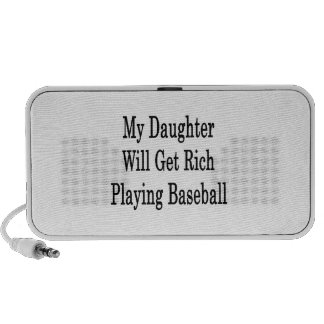 My Daughter Will Get Rich Playing Baseball Portable Speakers