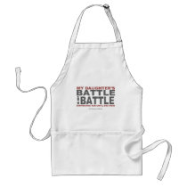 My Daughter's Battle Adult Apron