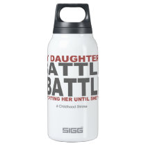 My Daughter's Battle Insulated Water Bottle