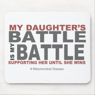 My Daughter's Battle Mouse Pad