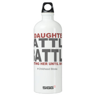 My Daughter's Battle Water Bottle