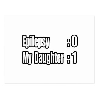 My Daughter's Beating Epilepsy Postcard