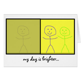 my day is brighter with you in it - greeting card