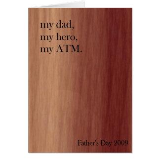 my day, my hero, my ATM Card
