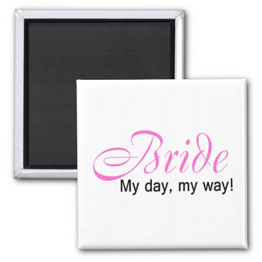 My Day My Way 2 Inch Square Magnet
