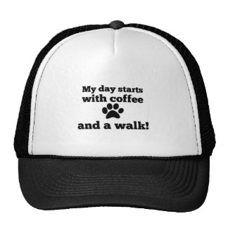 My day starts with coffee and a walk. trucker hat