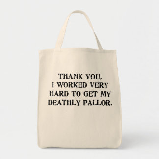My Deathly Pallor Tote Bag