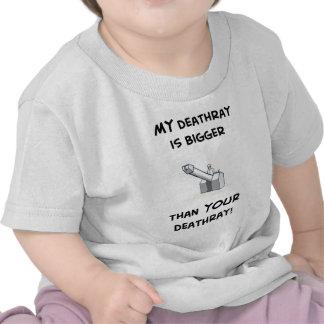 My deathray is bigger shirts