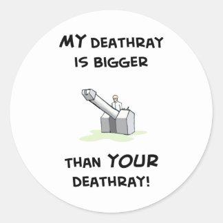 My deathray is bigger sticker