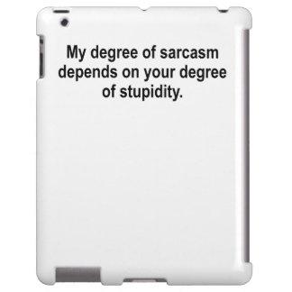 My Degree Of Sarcasm