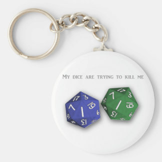 """My dice are trying to kill me"" gear Keychain"