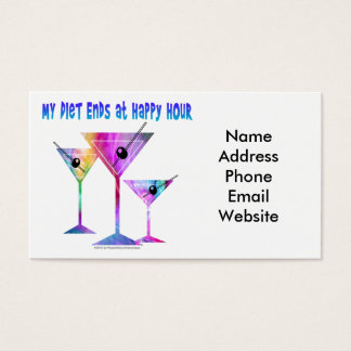 My DIET ENDS at Happy Hour! Business Card