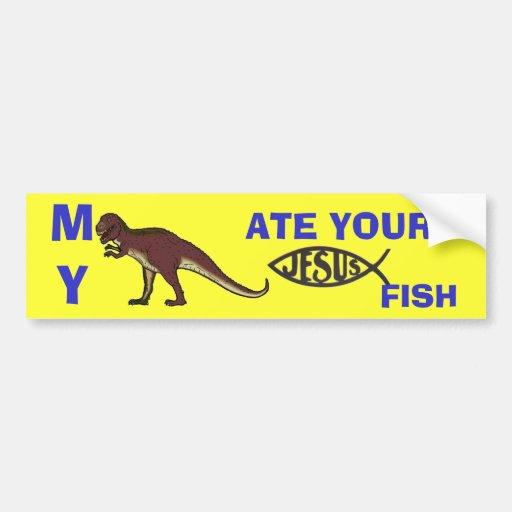 My Dinosaur Ate Your Jesus Fish Bumper Stickers