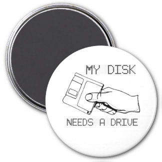 MY DISK NEEDS A DRIVE MAGNET