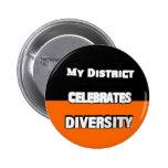 My District Celebrates Diversity Black and Orange Buttons