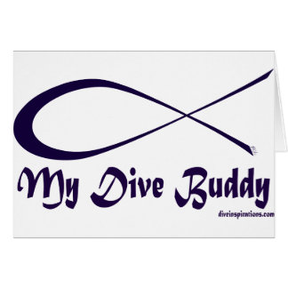 My Dive Buddy Greeting Card