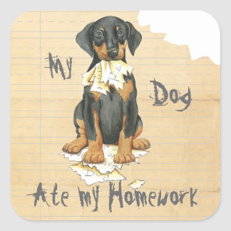 My Doberman Ate My Homework Square Sticker