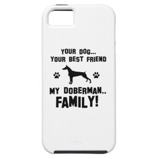 My doberman family, your dog just a best friend iPhone 5 covers